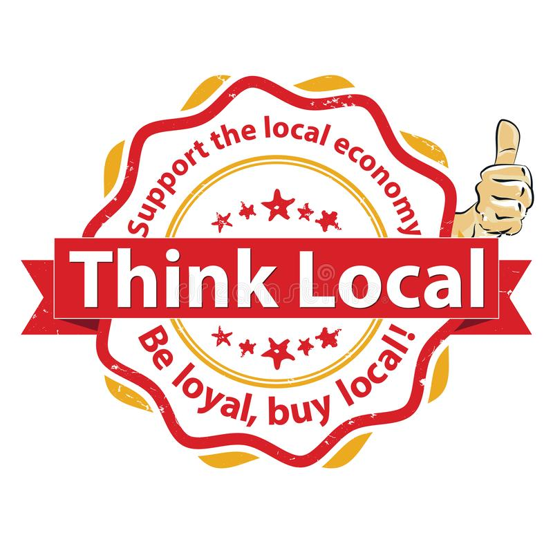 Pense o local Seja leal, compre o local! - vermelho e selo/etiqueta alaranjados para a cópia ilustração do vetor
