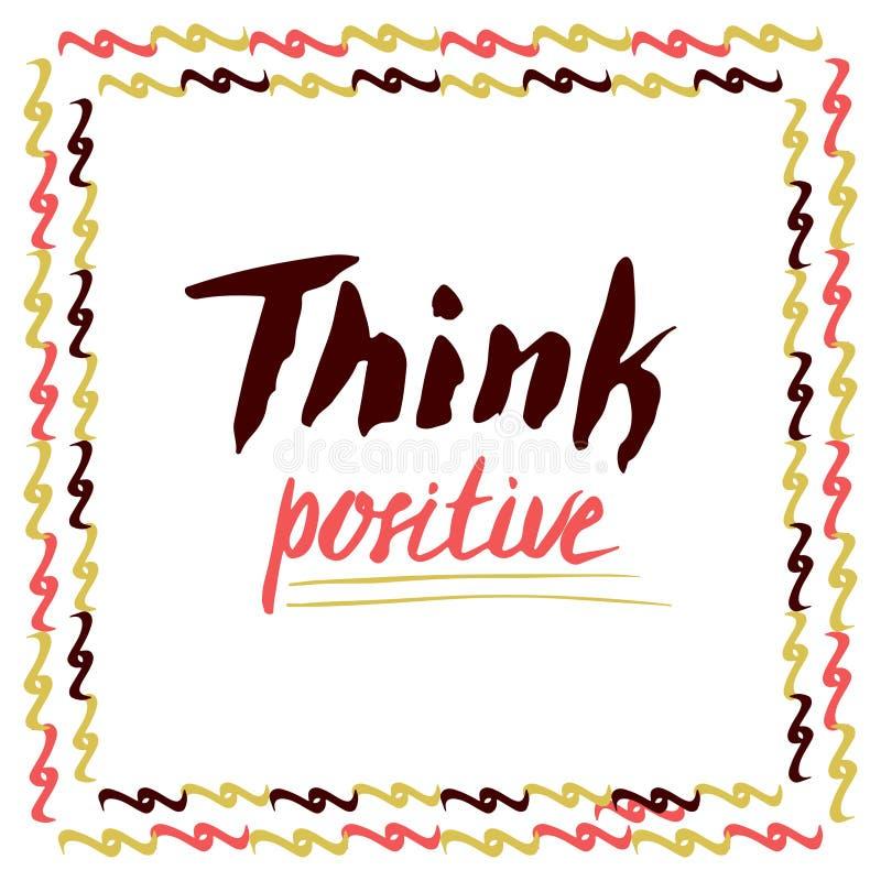 Pense o positivo Citações rotuladas mão do vetor Para cartões, cartaz ilustração royalty free