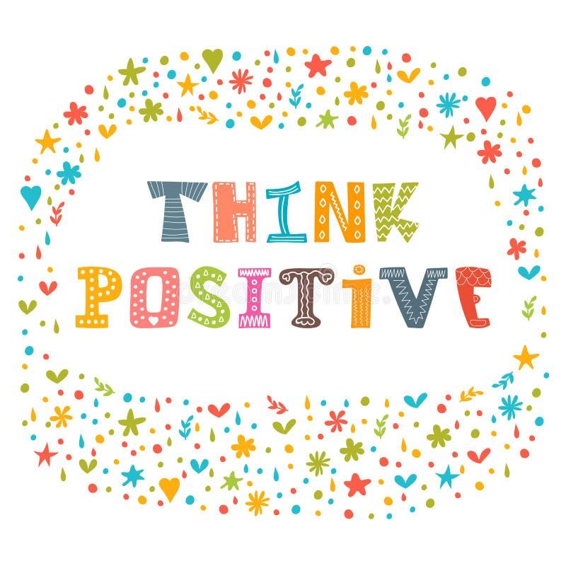 Pense o positivo Slogan inspirador Citações inspiradas ilustração do vetor