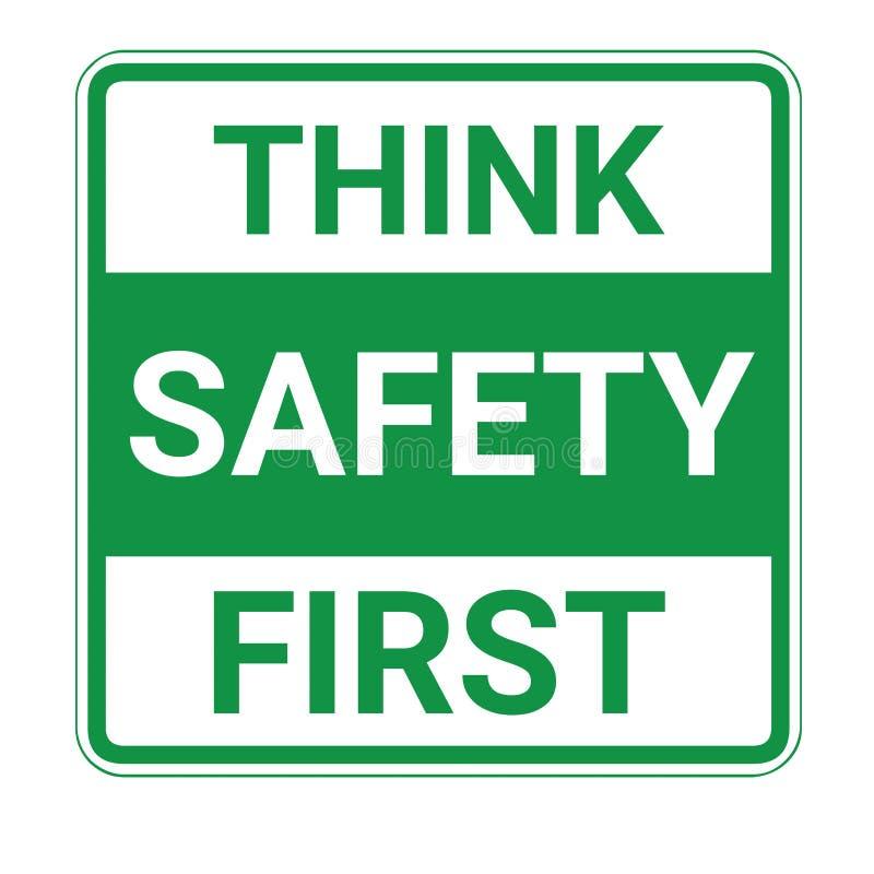 Pense o sinal da segurança em primeiro lugar ilustração stock