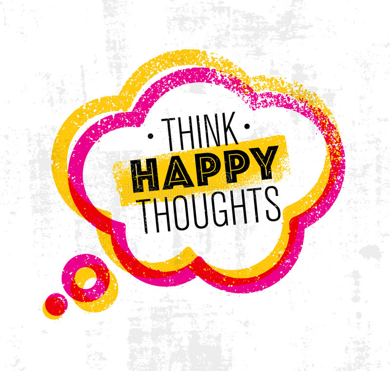 Pense pensamentos felizes Citações criativas inspiradores da motivação Conceito de projeto da bandeira da tipografia do vetor no  ilustração royalty free