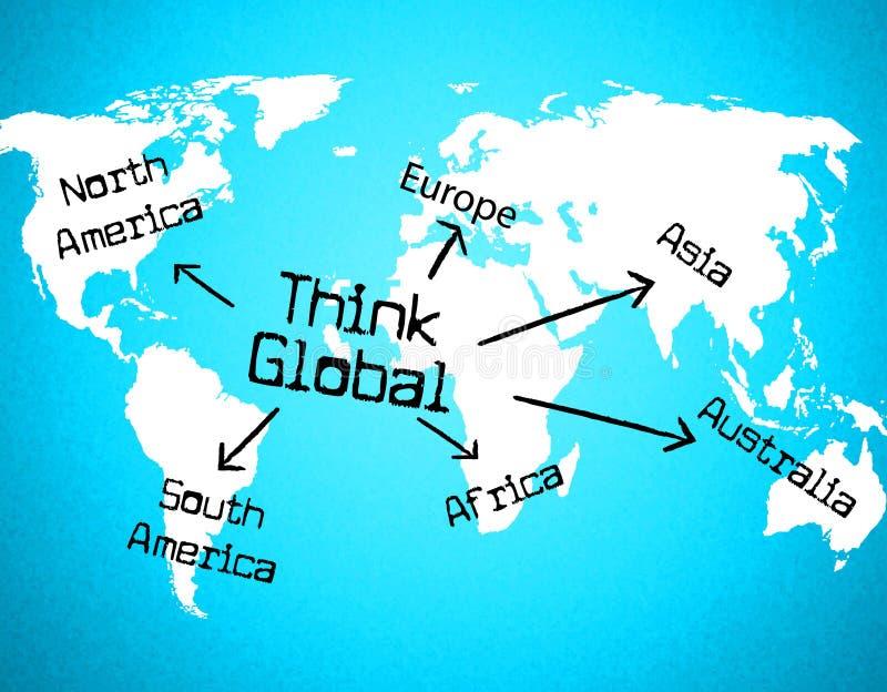 Pense que os meios globais contemplam pensar e Globalize ilustração do vetor