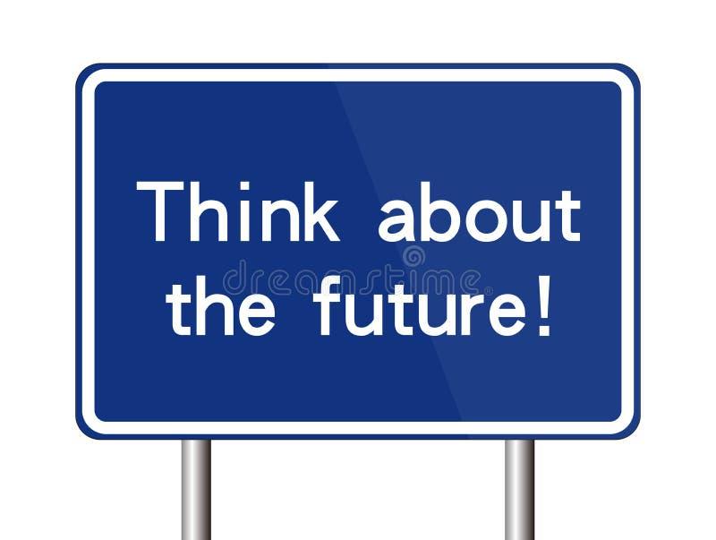 Pense sobre o futuro ilustração stock