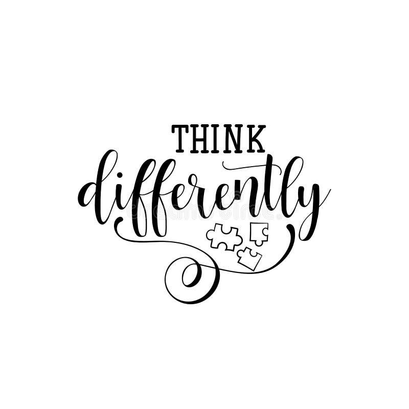 Pensez différemment lettrage Jour de conscience d'autisme du monde citez à la carte de voeux de conception, affiche, bannière, T- illustration stock