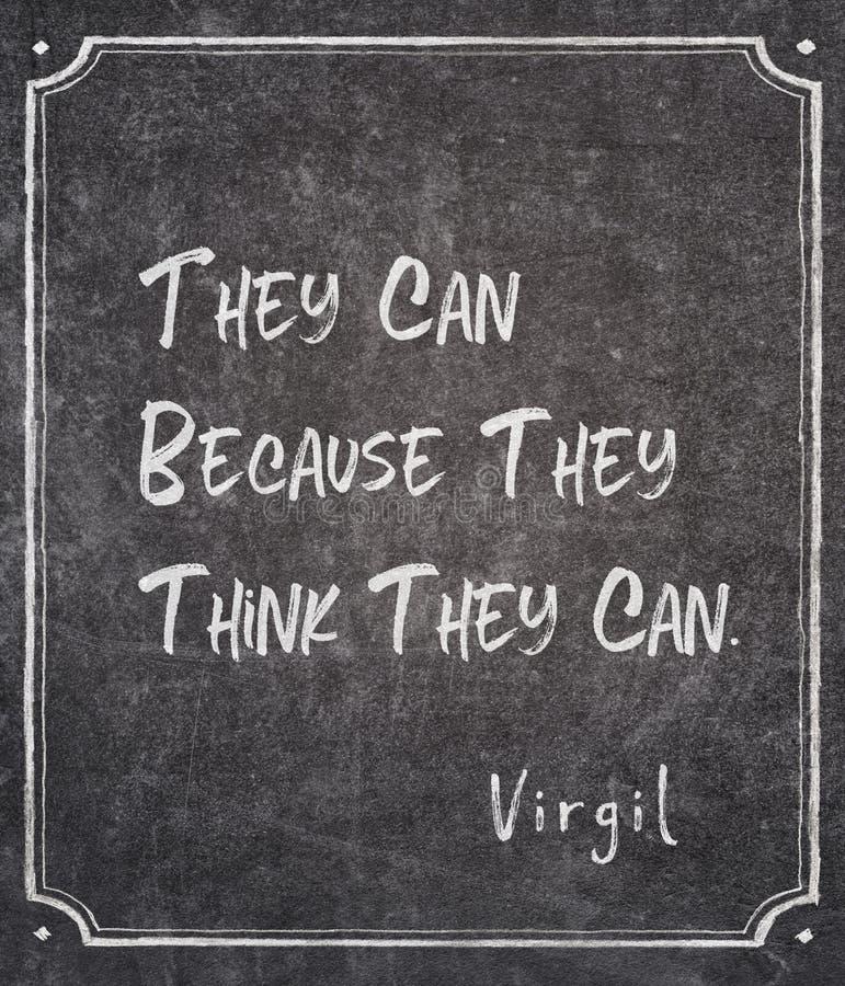 Pensez qu'ils peuvent citation de Virgil photo stock