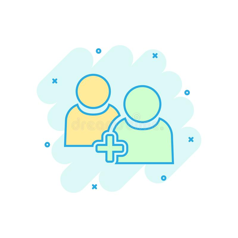 People communication user profile icon in comic style. People with plus sign vector cartoon illustration pictogram. Partnership. Business concept splash effect stock illustration