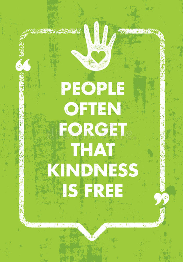 People Often Forget That Kindness Is Free. Charity Inspiration Creative Motivation Quote. Vector Typography Banner royalty free illustration