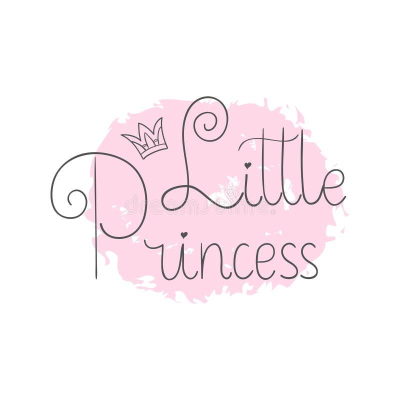 Pequeña princesa Las letras de la mano citan para imprimir en la ropa de los bebés, bolsos de las decoraciones del cuarto de niño libre illustration