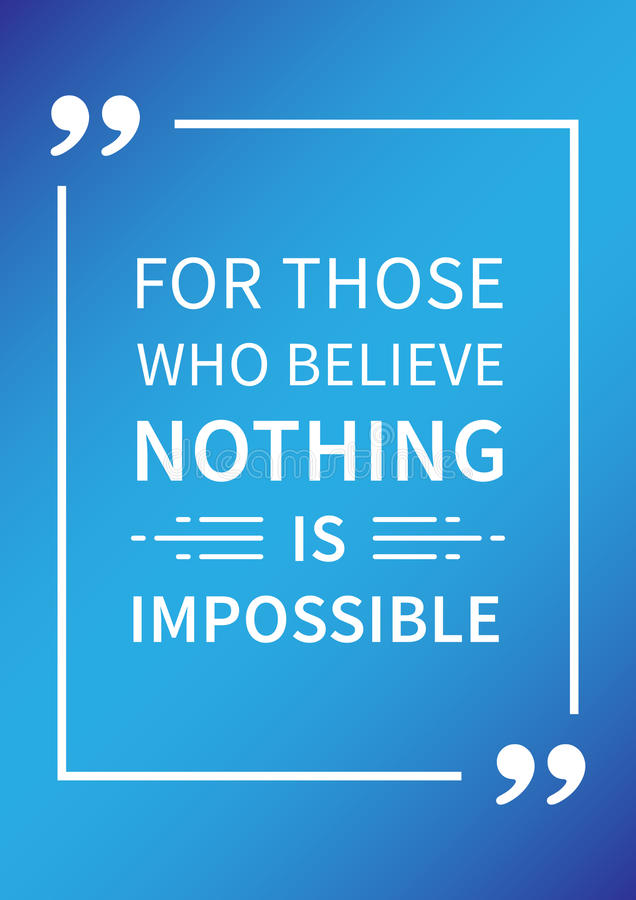 Per coloro che crede Nulla è impossibile Affermazione positiva ispiratrice illustrazione vettoriale