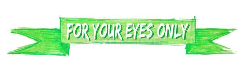 per il vostro nastro degli occhi soltanto illustrazione vettoriale