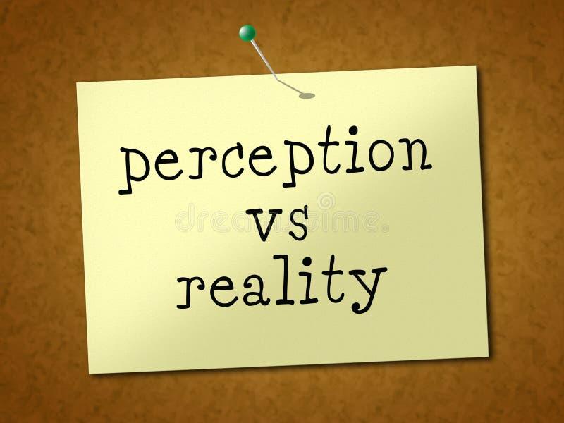 Percepcja Vs Reality Note Porównuje Myśl Lub Wyobraźnię Z Realizmem - Ilustracja 3d ilustracji