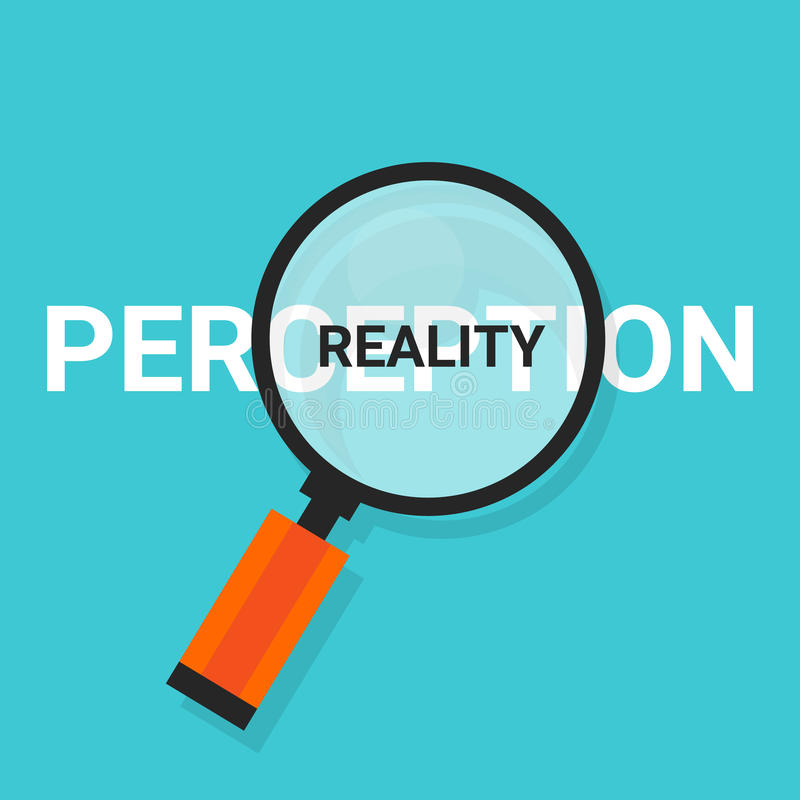 Perception reality magnifying find truth. Vector concept royalty free illustration