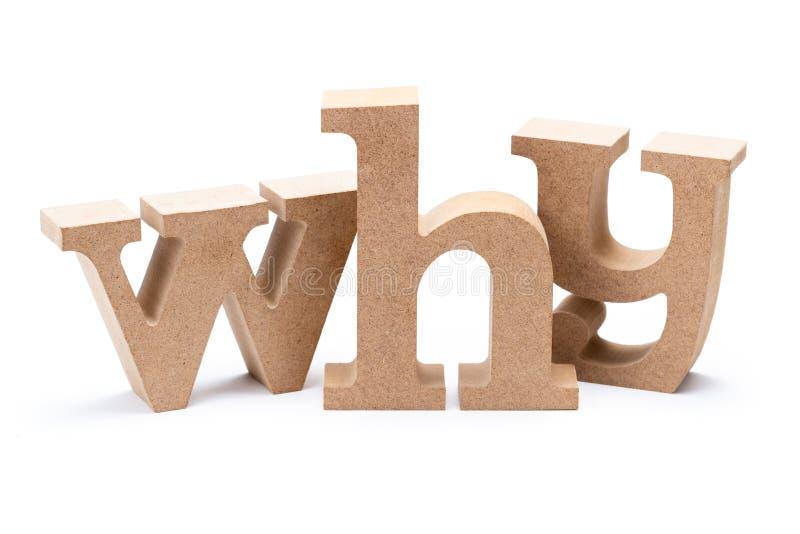 Perché parola di legno immagini stock