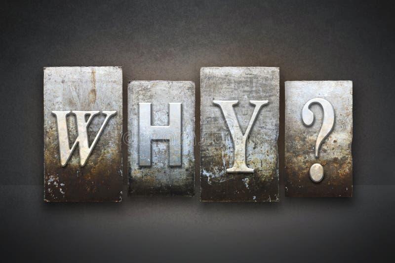 Perché? Scritto tipografico immagini stock libere da diritti