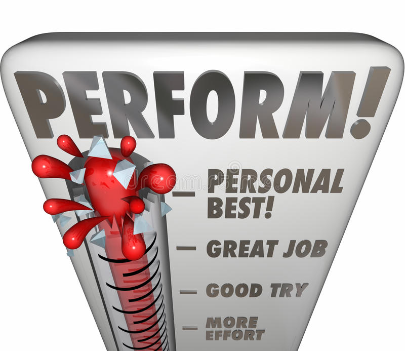 Perform Thermometer Measure Score Feedback Grade Rating Success. Perform word on a thermometer or gauge measuring your performance, talent, results or outcome of royalty free illustration