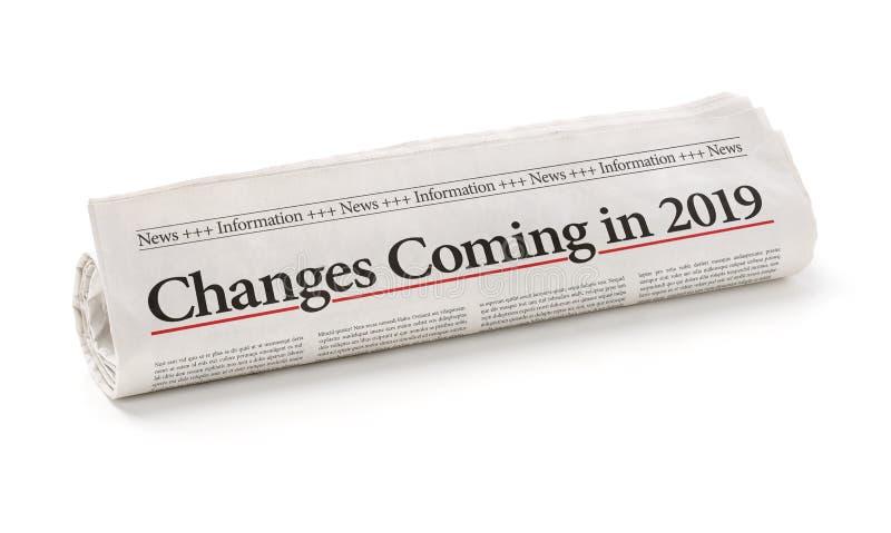 Periódico rodado con los cambios del título que vienen en 2019 foto de archivo libre de regalías
