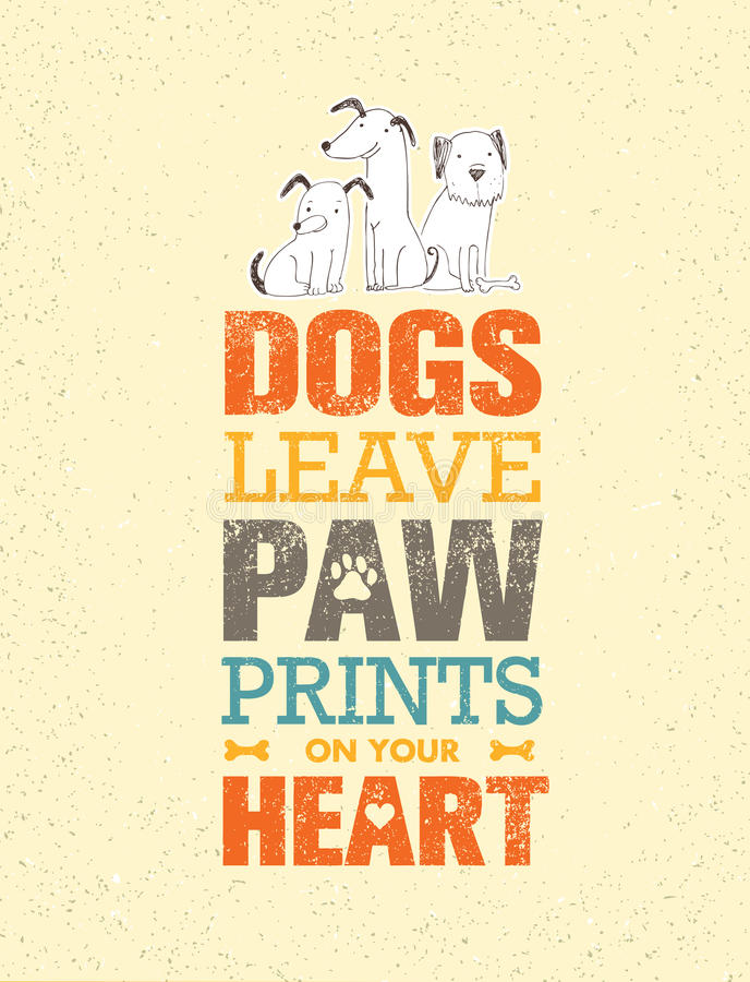 Permesso Paw Prints On Your Heart dei cani Concetto sveglio di vettore di citazione eccezionale sul fondo riciclato del cartone illustrazione vettoriale