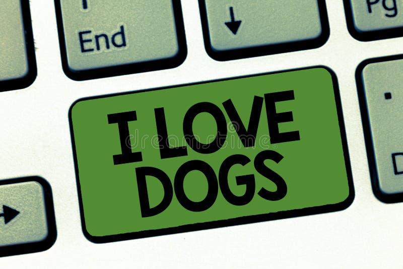 Perros del amor de la demostración I de la muestra del texto La foto conceptual tiene buenas sensaciones hacia los colmillos para stock de ilustración