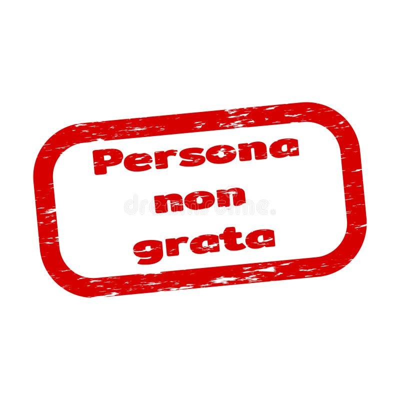 Persona non grata. Grunge rubber stamp on white background, vector illustration vector illustration