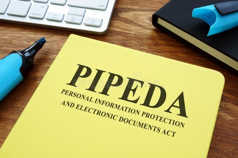 Personal information protection and electronic documents act PIPEDA. On the desk stock photo