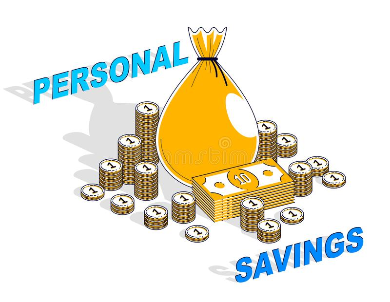 Personal Savings concept, Money Bag with dollar stacks and coins cents piles isolated on white background. Isometric vector. Business and finance illustration royalty free illustration