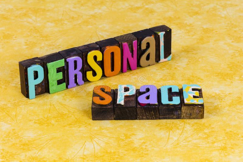 Personal space emotion feeling area comfort zone work body language. Personal space emotion feeling area close comfort zone work body language typography quote stock photo