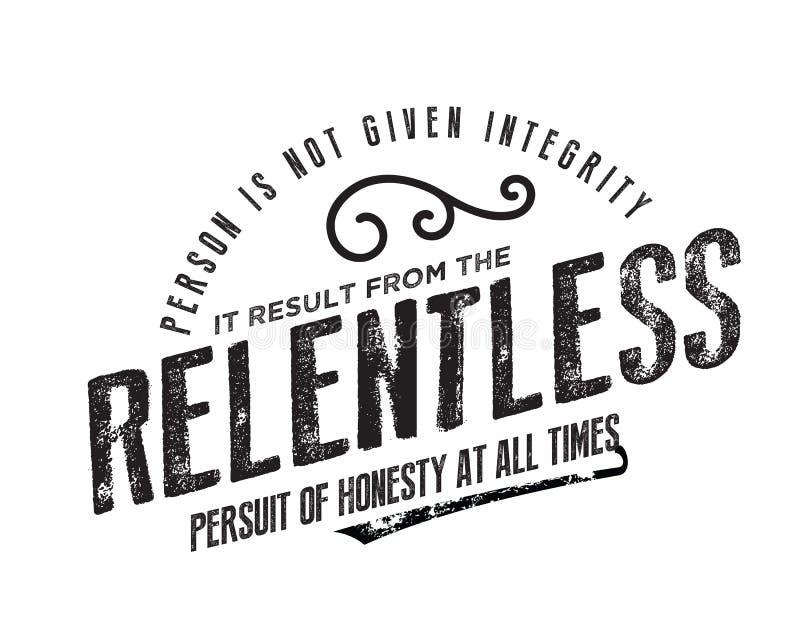 Personen ges inte fullständighet som det resulterar från den oavlåtliga jakten av ärlighet alltid royaltyfri illustrationer