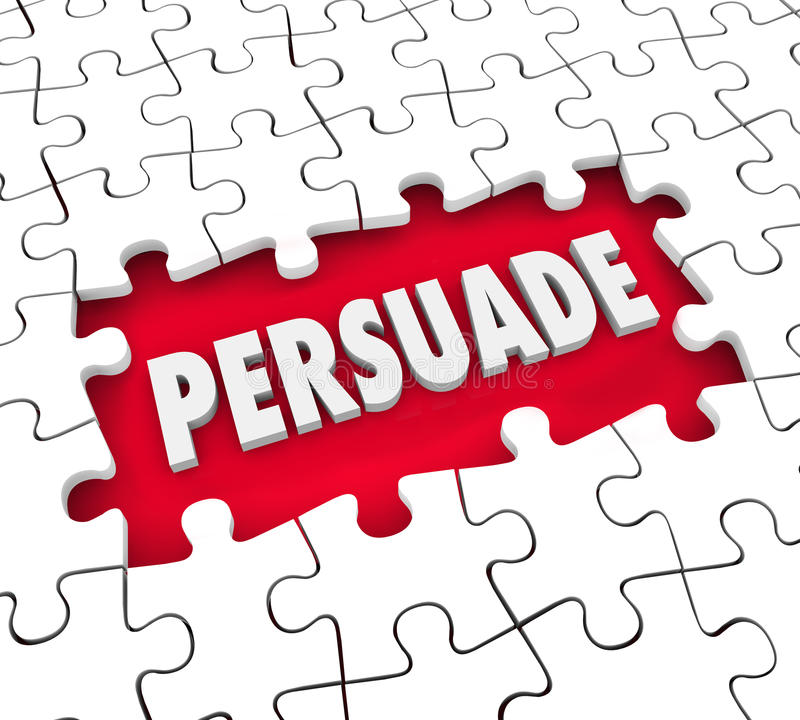 Persuade Convince Influence Decision Puzzle Pieces Hole. Persuade word in 3d letters in a hole in puzzle pieces to illustrate persuasion, influence and vector illustration