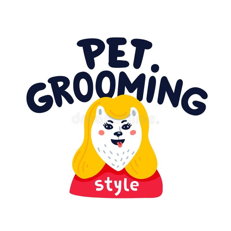 Pet που καλλωπίζει το λογότυπο Ευτυχής εγγραφή καλλωπισμού κατοικίδιων ζώων σκυλιών στο άσπρο υπόβαθρο Προσοχή σκυλιών, καλλωπισμ διανυσματική απεικόνιση