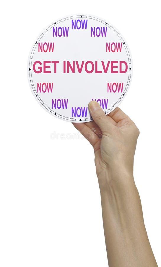 Petición intrépida DE CONSEGUIR IMPLICADO y AHORA de dar su tiempo foto de archivo libre de regalías