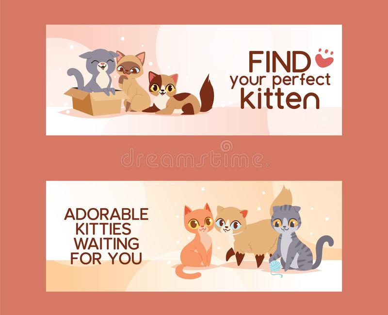 Pets adopt find friendship poster illustration. Love kitten and cat adoption banners. Pets adopt find friendship poster illustration. Friendly homeless shelter royalty free illustration