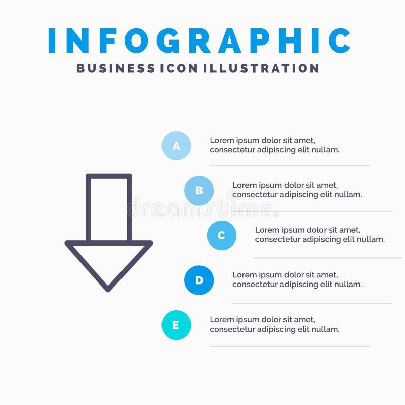 Pfeil unten hinunter Pfeil, Richtungs-Linie Ikone mit Hintergrund infographics Darstellung mit 5 Schritten lizenzfreie abbildung