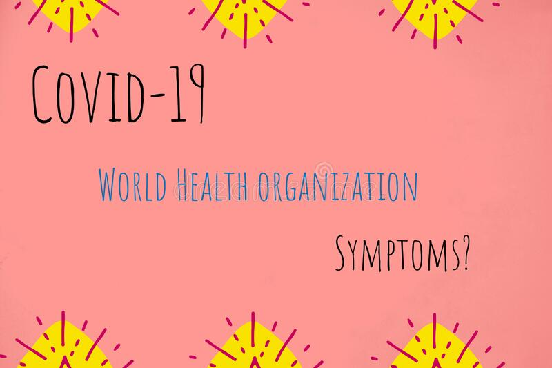 Photo about covid-19 symptoms. Coronavirus got its name from WHO recently stock illustration