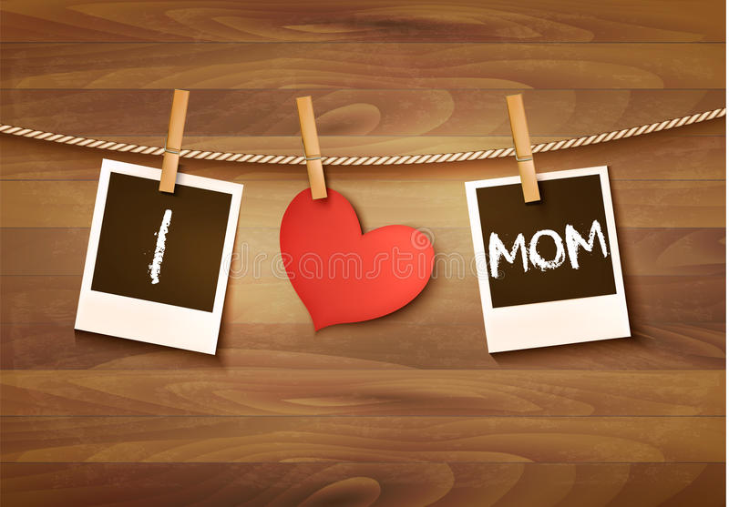 Photos hanging on a clothesline, spelling out I love mom. Mother royalty free illustration