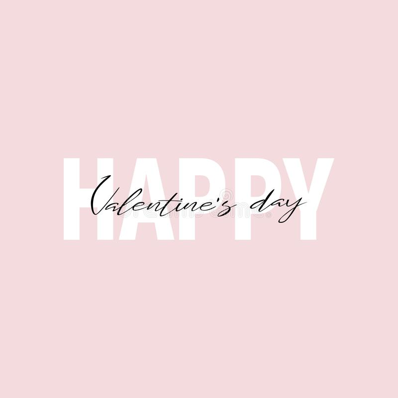 Phrase lettering writing Happy Valentine`s day. Each word is on the separate laye. vector illustration