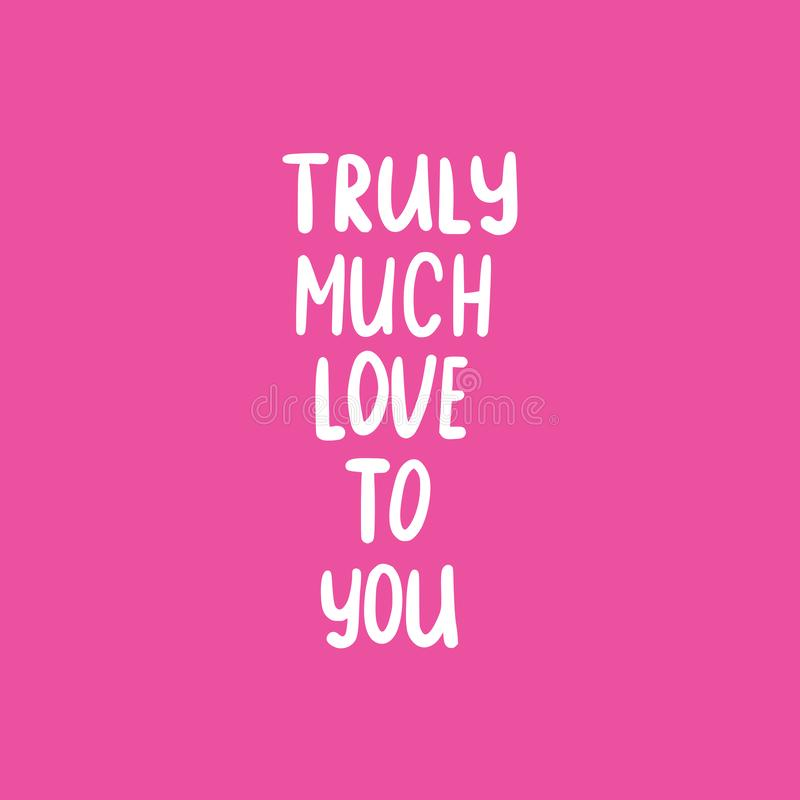 Free Phrase Text Truly Much Love Stock Photos - 135278593