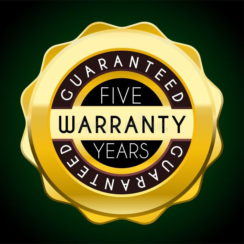 Pięć rok gwarancji złotej odznaki gwaranci etykietki sprzedaży setu wektor royalty ilustracja