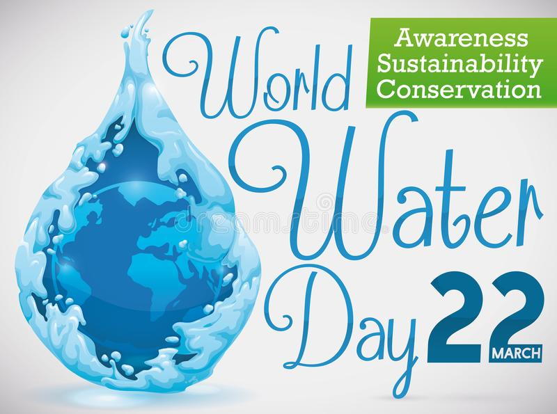 Piękna wody kropla z Ziemską planetą dla świat wody dnia, Wektorowa ilustracja ilustracji