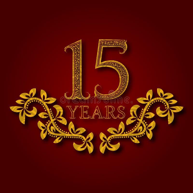 Piętnaście rok rocznicowy świętowanie deseniującego logotypu Fifteenth rocznicowego rocznika złoty logo royalty ilustracja