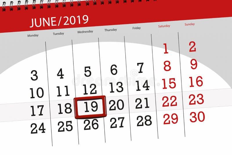 Pianificatore per mese giugno 2019, giorno di termine, 19, mercoled? del calendario fotografie stock