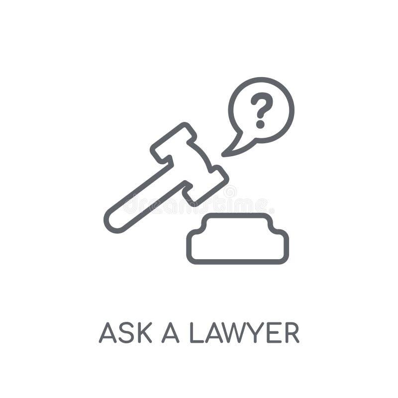 pida a abogado el icono linear El esquema moderno pide un conce del logotipo del abogado ilustración del vector