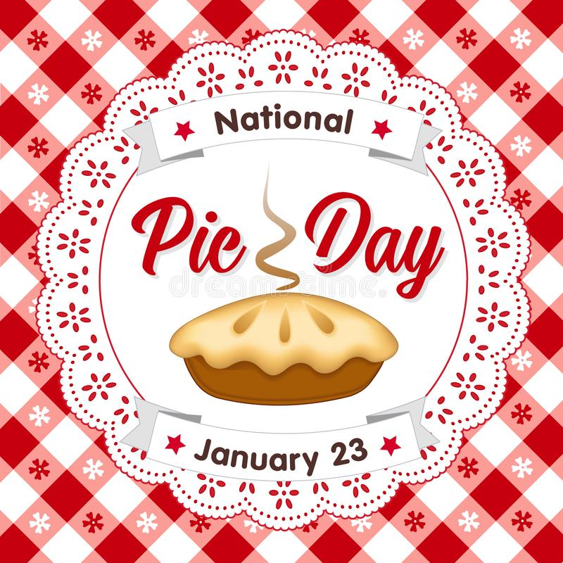 Pie Day, 23 de janeiro, Lace Doily, fundo de Tablecloth ilustração stock