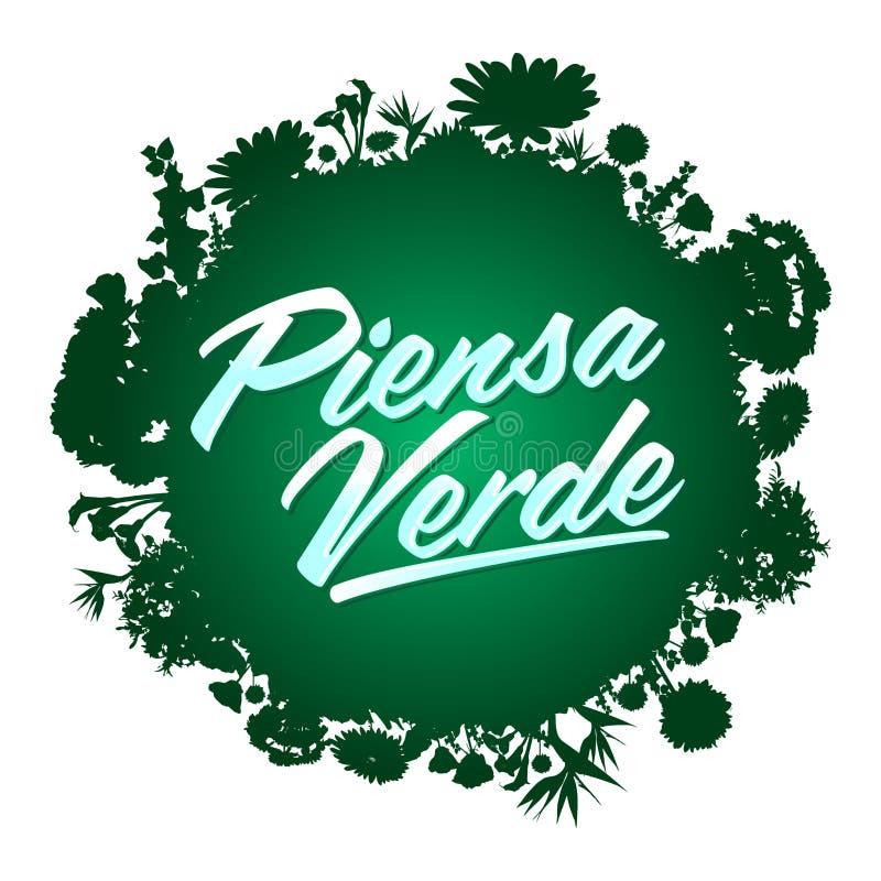 Piensa Verde - funderaren gör grön spansk text royaltyfri illustrationer