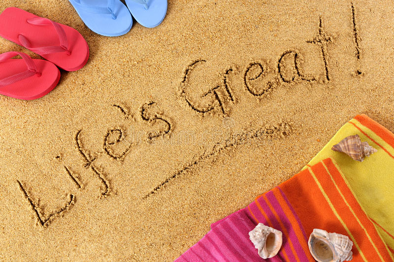Life is Great, summer beach vacation freedom happiness concept stock images