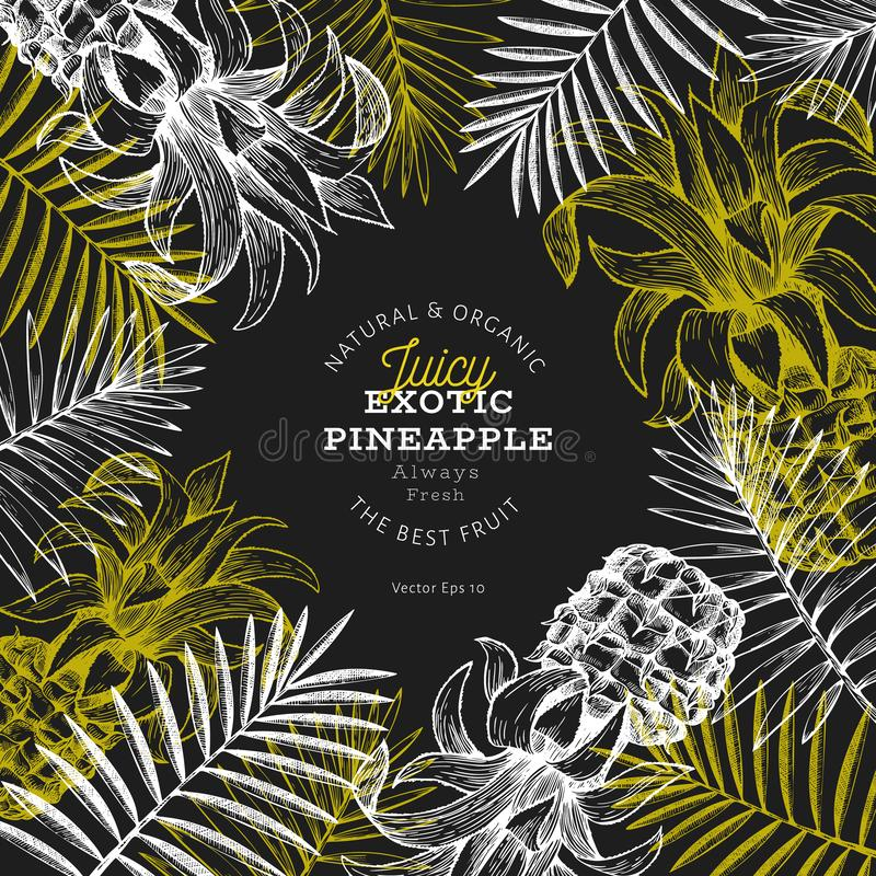Pineapples and tropical leaves design template. Hand drawn vector tropical fruit illustration on chalk board. Engraved style vector illustration