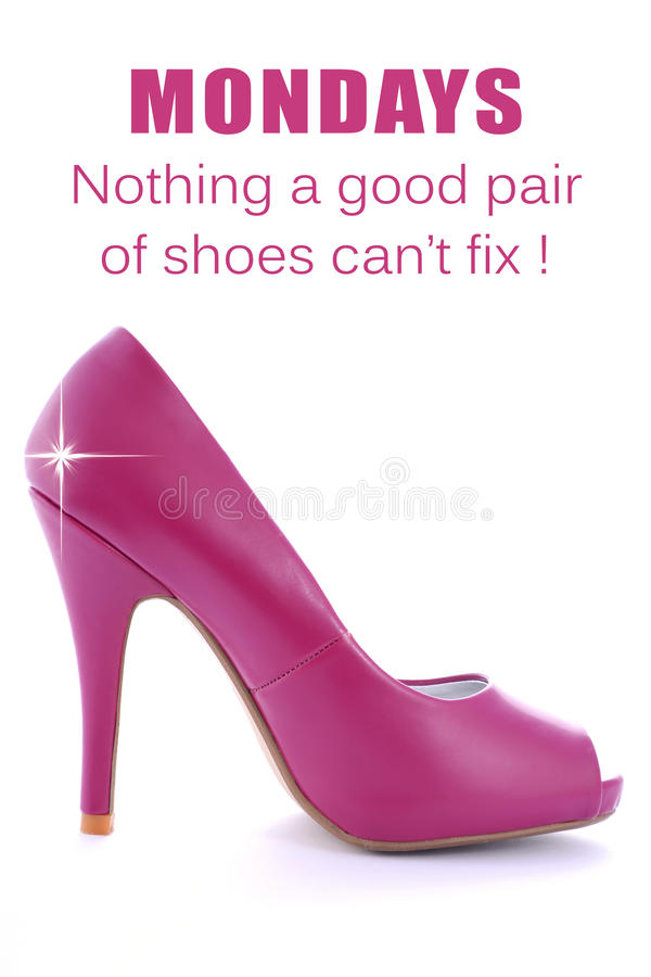 Pink High Heel Stiletto with Funny Saying. Pink High Heel Stiletto on white background with added star effect and text saying, Mondays - Nothing a good pair of royalty free stock photo