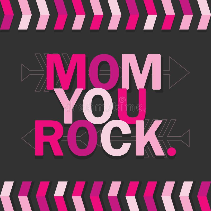 Pink Mom You Rock. card on dark gray background. Pink and purple Mom You Rock. card on dark gray background with arrows royalty free illustration