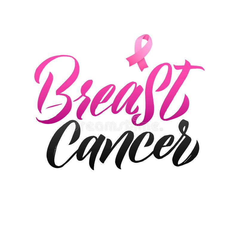 Pink Ribbon Breast Cancer Awareness Vector Illustration. Breast Cancer. Pink Ribbon Breast Cancer Awareness Vector Illustration. Callirgaphic Poster Template stock illustration