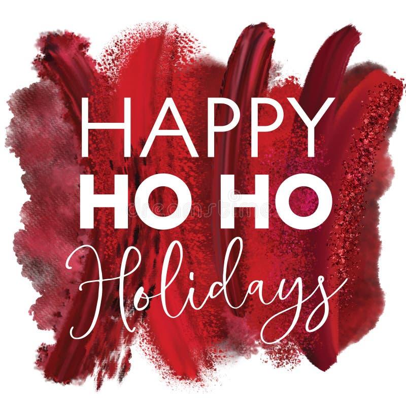 Pintura vermelha Ho Ho Holidays feliz branco ilustração do vetor