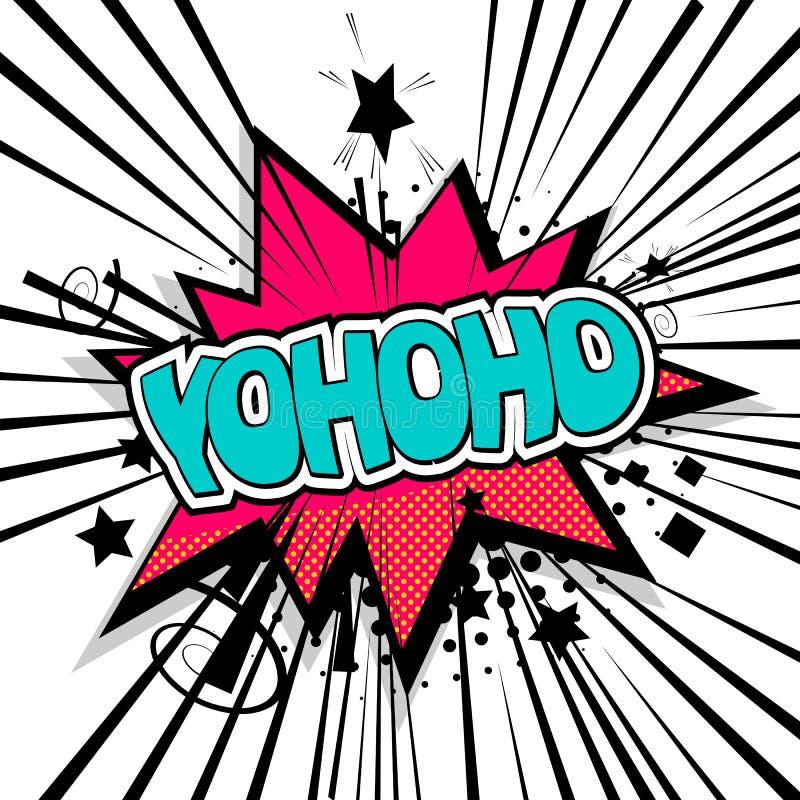 Pirates de lettrage, bruit comique des textes de yohoho illustration de vecteur
